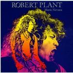 Robert Plant, Manic Nirvana