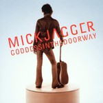 Mick Jagger, Goddess in the Doorway