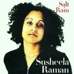 Susheela Raman, Salt Rain