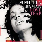 Susheela Raman, Love Trap