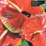 Naomi, Everyone Loves You