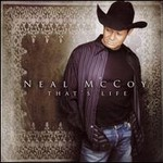 Neal McCoy, That's Life