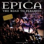 Epica, The Road To Paradiso