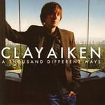 Clay Aiken, A Thousand Different Ways