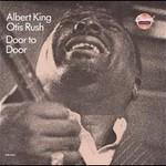 Albert King & Otis Rush, Door to Door