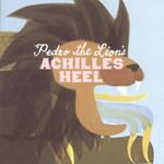 Pedro the Lion, Achilles Heel