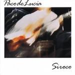 Paco de Lucia, Siroco