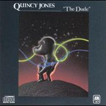 Quincy Jones, The Dude