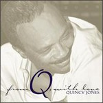 Quincy Jones, From Q with Love