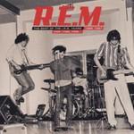 R.E.M., And I Feel Fine... The Best of the I.R.S. Years 1982-1987