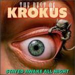 Krokus, The Stayed Awake All Night: The Best Of Krokus