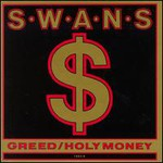 Swans, Greed / Holy Money mp3