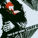 Sway, This Is My Demo