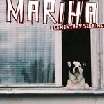 Mariha, Elementary Seeking