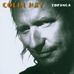 Colin Hay, Topanga