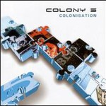 Colony 5, Colonisation