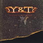 Y & T, Contagious