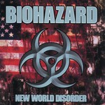 Biohazard, New World Disorder