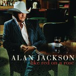 Alan Jackson, Like Red on a Rose