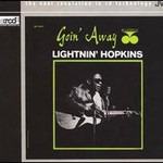Lightnin' Hopkins, Goin' Away