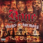 Bone Thugs-n-Harmony, Thug Stories