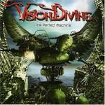 Vision Divine, The Perfect Machine