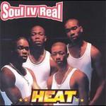 Soul IV Real, Heat