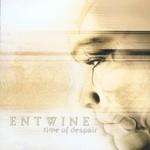 Entwine, Time of Despair