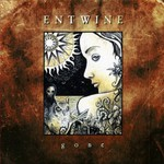 Entwine, Gone
