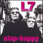 L7, Slap-Happy