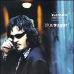 Zucchero, Bluesugar