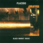 Placebo, Black Market Music