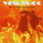 Viva Voce, Get Yr Blood Sucked Out