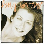 Amy Grant, House of Love