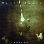 Boney James, Seduction