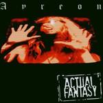 Ayreon, Actual Fantasy