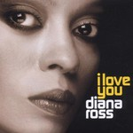 Diana Ross, I Love You mp3