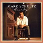Mark Schultz, Stories & Songs