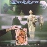 Dokken, Shadowlife