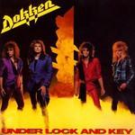 Dokken, Under Lock and Key