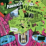 Funkadelic, The Electric Spanking of War Babies