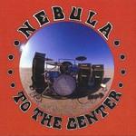 Nebula, To the Center