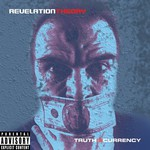 Revelation Theory, Truth Is Currency