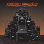 Fireball Ministry, Their Rock Is Not Our Rock