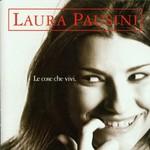 Laura Pausini, Le cose che vivi