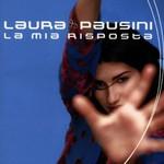 Laura Pausini, La mia risposta