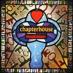Chapterhouse, Blood Music