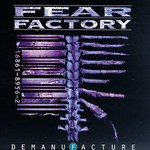 Fear Factory, Demanufacture