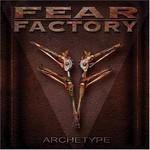 Fear Factory, Archetype