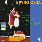 Spyro Gyra, Dreams Beyond Control